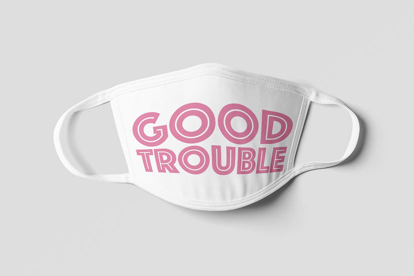 Good Trouble Face Mask - Light Pink