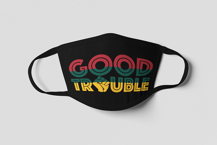 Good Trouble Face Mask - For The Culture