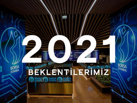 2021 Beklentilerimiz