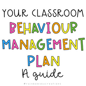 How to Master your Classroom Behaviour Management Plan
