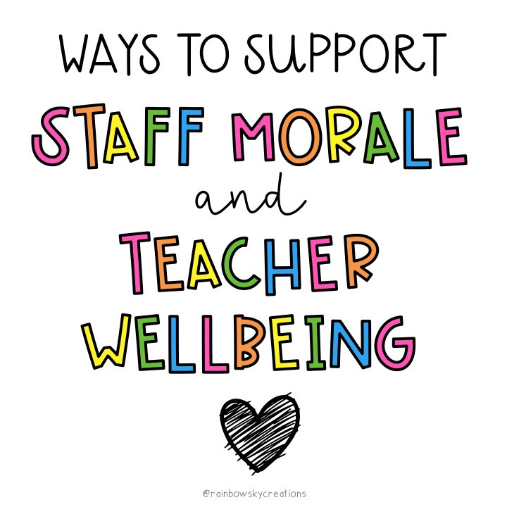 Ways to support staff morale and teacher wellbeing title