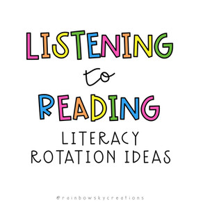 Listening to Reading - Listening Ideas for Literacy Rotations