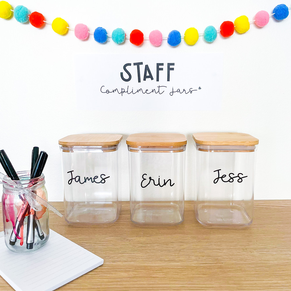 Staff compliment jars created by Rainbow Sky Creations