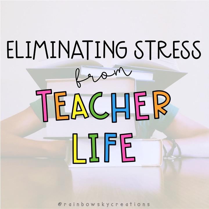 eliminating-stress-from-teacher-life