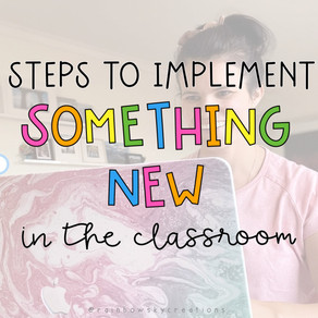 How to Implement Something New in the Classroom