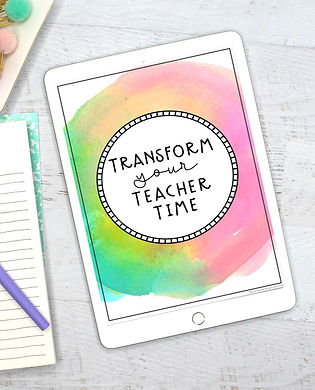 Transform Your Teacher Time Course for Primary Teachers