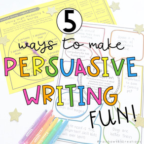 Making Persuasive Writing Fun to Teach and Learn