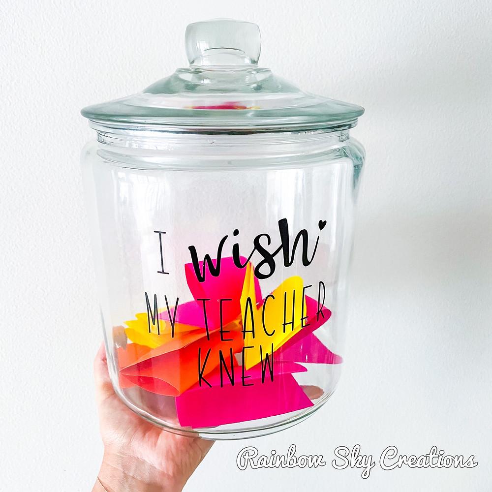 I wish my teacher knew jar