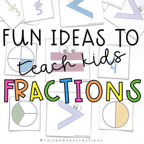 7 Fun Ways to teach Fractions