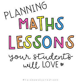 PLANNING MATHS LESSONS YOUR STUDENTS WILL LOVE.jpg