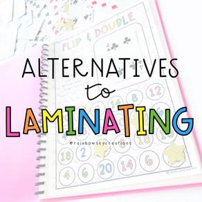 Alternatives to Laminating for Teachers