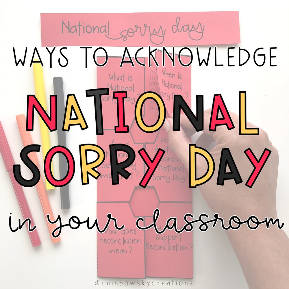 Ways to acknowledge National Sorry Day in the classroom letters and image