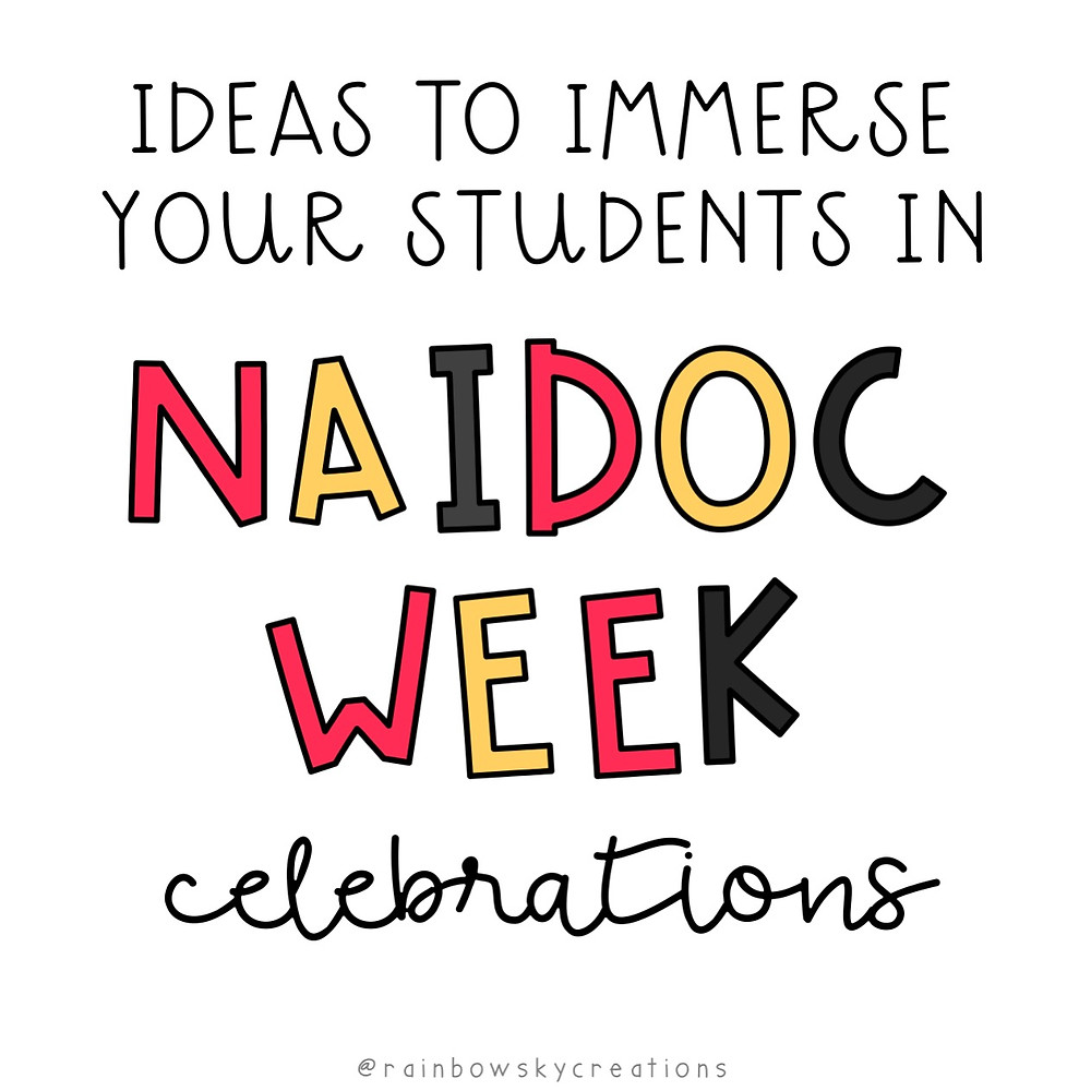 Ideas-to-immerse-students-in-NAIDOC-Week-celebrations coloured letters
