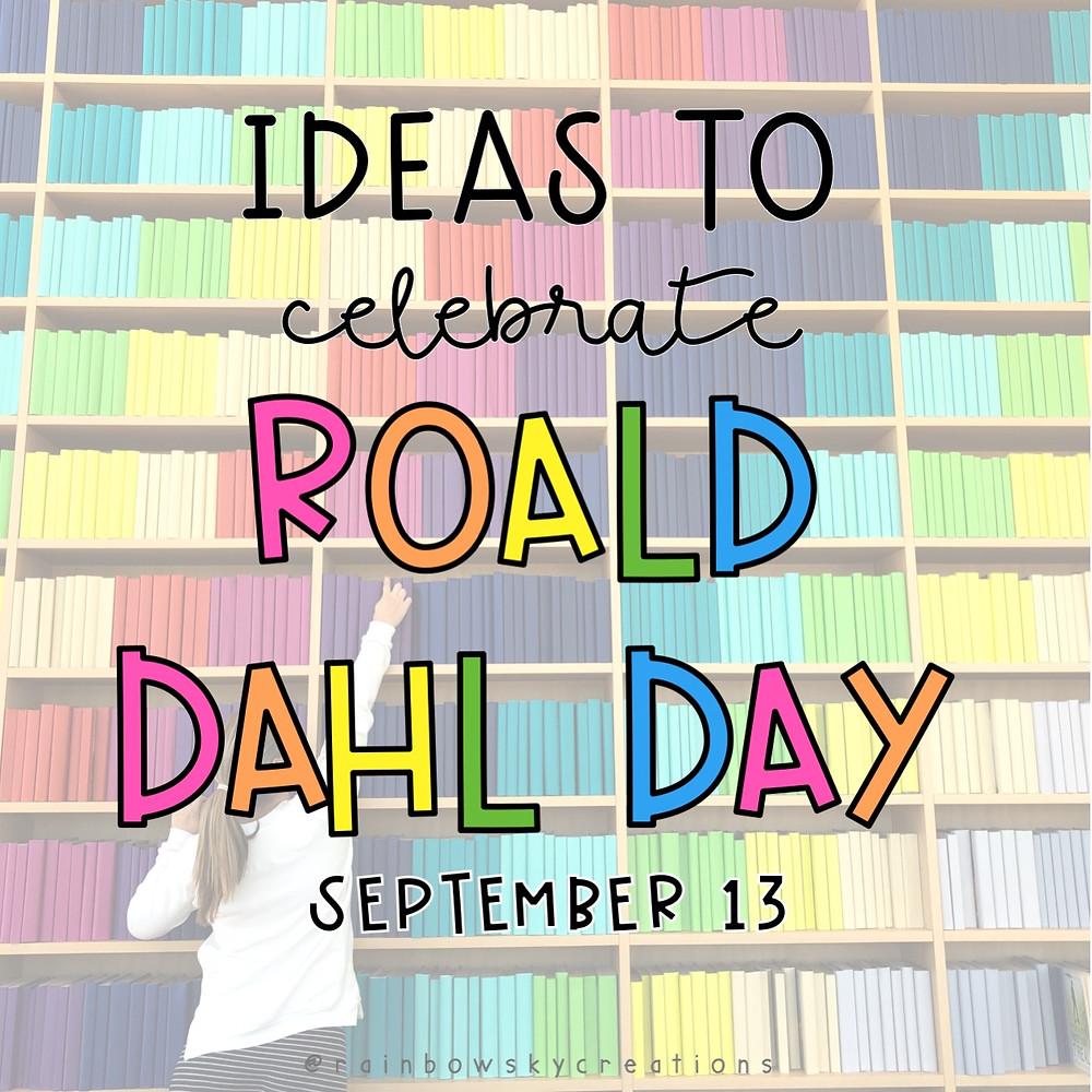 ideas-to-celebrate-roald-dahl-day