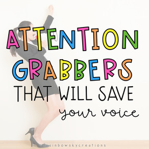 Attention Grabbers for Teachers (that don't involve using your voice)
