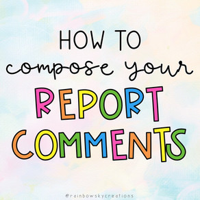 How to write Report Comments in less time!