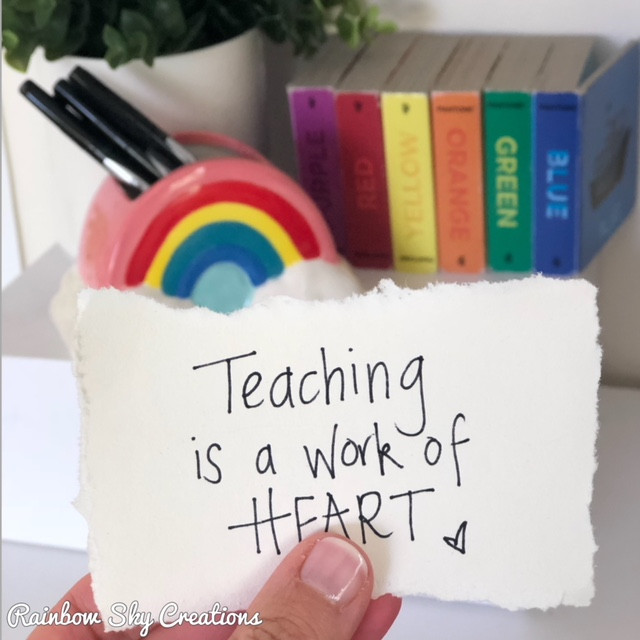 teaching-is-a-work-of-heart-note