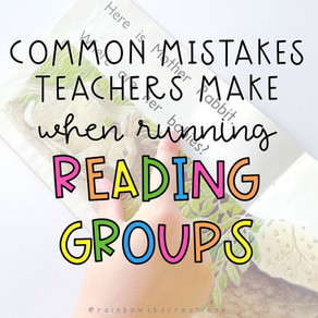 The 3 Most Common Mistakes Teachers make when Running Reading Groups