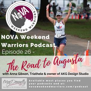 E26 - The Road To Augusta with Triathlete, Designer & Entrepreneur Anna Gibson