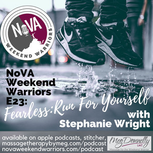 E23 - Fearless: Run For Yourself with Stephanie Wright