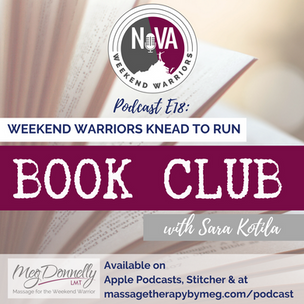E21 - Weekend Warriors Knead To Run Book Club Book Review & New Selection