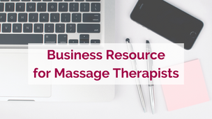 Pandemic Related Small Biz Resources for Massage Therapists
