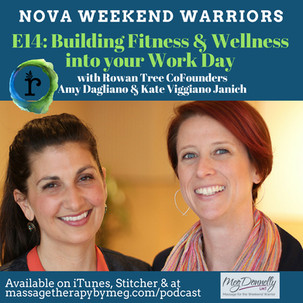 E14 - Building Fitness and Wellness into Your Work Day with Rowan Tree CoFounders Amy Dagliano and K