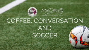 Coffee, Conversation and. . . Soccer