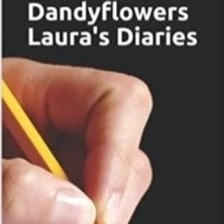 Dandyflowers ~ Laura's Diaries