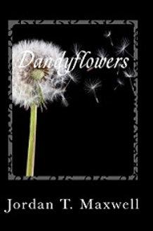 Dandyflowers - The Novel