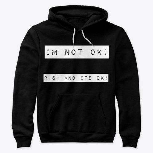 Im Not Ok! Premium Hoodie