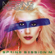Missing Persons / Spring Session M (2021 Remastered and Expanded Edition) RUBY16CD
