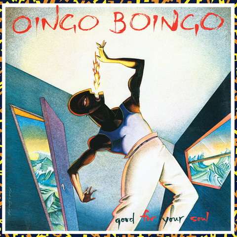 Oingo Boingo / Good For Your Soul (RUBY23LP & RUBY27CD)