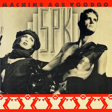 SPK / Machine Age Voodoo (Expanded Edition) RUBY01CD