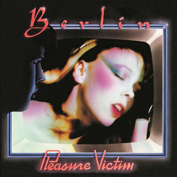 Berlin / Pleasure Victim (Expanded Edition) RUBY15CD
