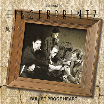 Fingerprintz / The Best of: Bullet Proof Heart RUBY14CD