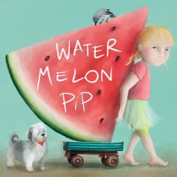 Watermelon Pip - book cover