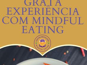 Mindful eating, atenção plena nas sensações: uma experiência