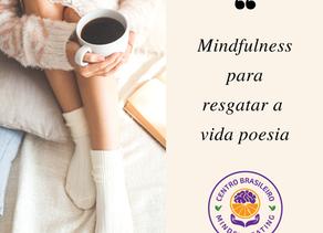 Qual é a relação entre Saúde, Poesia e Mindfulness?