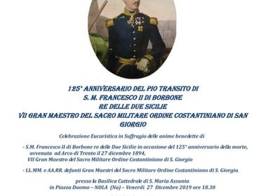 27.12.2019 - Santa Messa in suffragio di Francesco II di Borbone, ultimo Re delle Due Sicilie