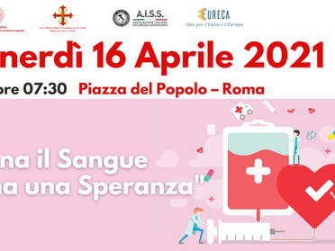 16.04.2021 - A Piazza del Popolo a Roma si dona il sangue per donare una speranza