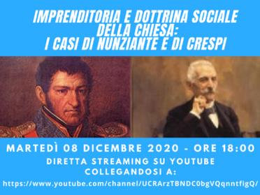 08.12.2020 - Imprenditoria e Dottrina Sociale della Chiesa: i casi di Nunziante e di Crespi