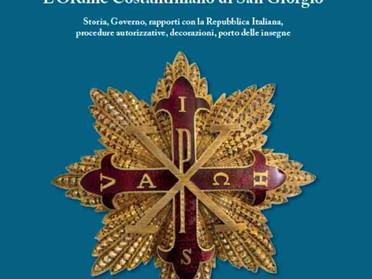 """15.09.2021 – In scadenza il termine per ordinare """"L'Ordine Costantiniano di San Giorgio"""" di Scandola"""