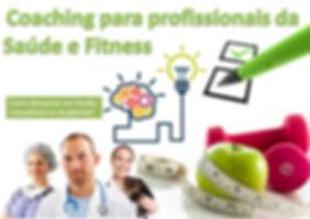 Coaching para profissionais da saúde e fitness