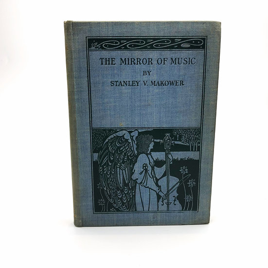 The Mirror of Music by Stanley V. Makower 1st 1895 Aubrey Beardsley