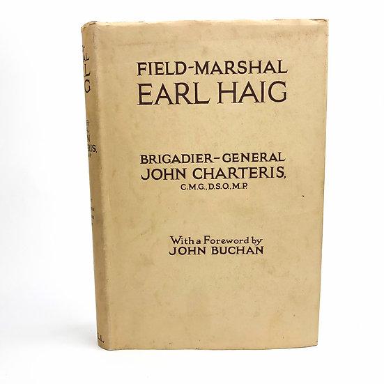 Field-Marshal Earl Haig by John Charteris 1st / 1st 1929