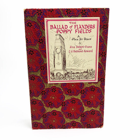 The Ballad of Flanders Poppy Fields by Alva Delbert-Evans 1st / 1st 1930