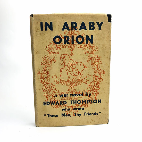 In Araby Orion Signed by Edward Thompson 1st / 1st 1930