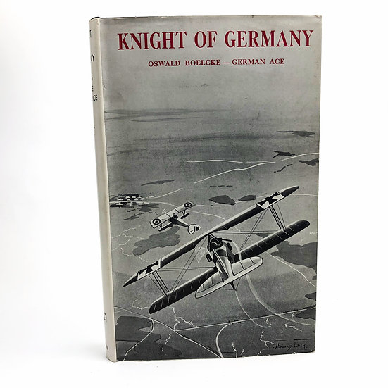 Knight of Germany Oswald Boelcke by Johannes Werner 1st / 1st 1933