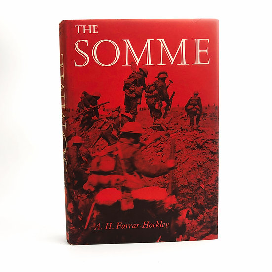 The Somme Signed Presentation copy A.H. Farrar-Hockley / Richard Adams 1st 1964